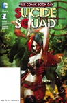FCBD 2016 - Suicide Squad Special Edition 2016 1