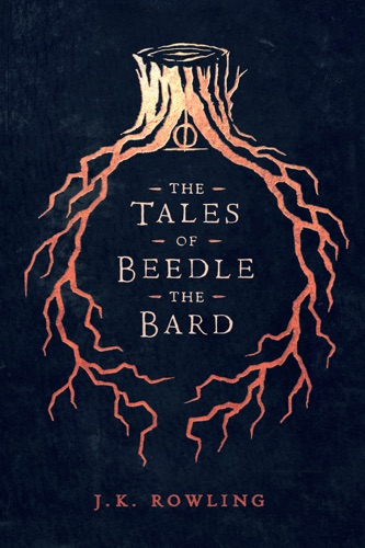J.K. Rowling - The Tales of Beedle the Bard