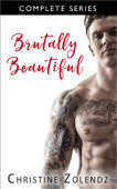 Brutally Beautiful - Complete Series