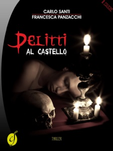 Delitti al castello da Carlo Santi & Francesca Panzacchi