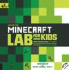 Unofficial Minecraft Lab For Kids