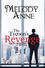 The Tycoon's Revenge - Melody Anne book summary