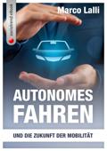 Autonomes Fahren und die Zukunft der Mobilität