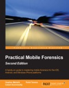 Practical Mobile Forensics - Second Edition