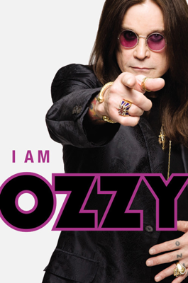 I Am Ozzy - Ozzy Osbourne & Chris Ayres book