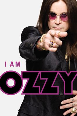 I Am Ozzy - Ozzy Osbourne & Chris Ayres book