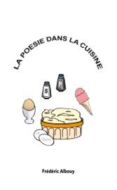 Download and Read Online La Poésie dans la cuisine