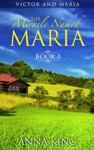 Amish Romance The Miracle Named Maria Victor And Maria Book 1