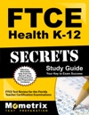 FTCE Health K-12 Secrets Study Guide