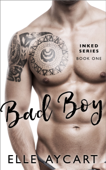 Bad Boy (More Than Meets the Ink)