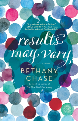 Bethany Chase - Results May Vary book