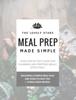 Samantha Roberts - Meal Prep Made Simple  arte