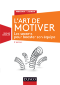 L'Art de motiver - 2e éd.