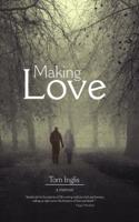 Tom Inglis - Making Love artwork