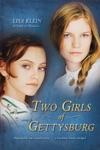 Two Girls Of Gettysburg