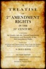 A Treatise On 2nd Amendment Rights In The 21st Century