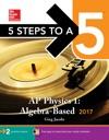 5 Steps To A 5 AP Physics 1 Algebra-Based 2017