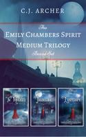 C.J. Archer - The Emily Chambers Spirit Medium Trilogy Boxed Set artwork