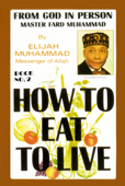 How To Eat To Live: Book 2