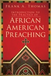 Introduction To The Practice Of African American Preaching