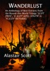 Wanderlust: An Anthology Of Best Extracts From The Round-the-World Trilogy: Scot Free, A Scot Goes South & A Scot Returns