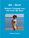 40 Plus Buff Weight Training For The Over 40s Man