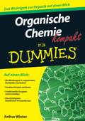 Organische Chemie kompakt fur Dummies