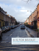 B is for Belfast