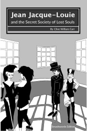 Jean Jacque-Louie and the Secret Society of Lost Souls