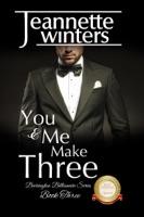 You And Me Make Three