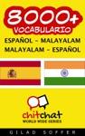 8000 Espaol - Malayalam Malayalam - Espaol Vocabulario