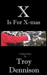 X Is For X-mas
