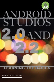 Android Studios 2 0 And 2 2 Learning The Basics