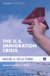 The US Immigration Crisis