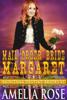 Amelia Rose - Mail Order Bride Margaret (Montana Destiny Brides, Book 1)  artwork
