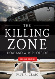 THE KILLING ZONE, SECOND EDITION : HOW & WHY PILOTS DIE, SECOND EDITION