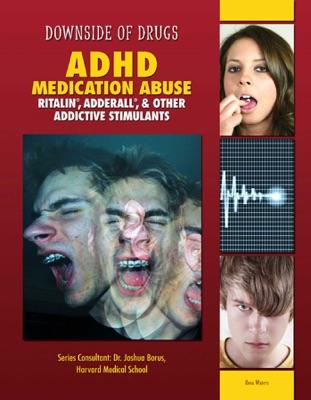ADHD Medication Abuse