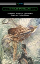 The Flowers Of Evil / Les Fleurs Du Mal: French And English Edition