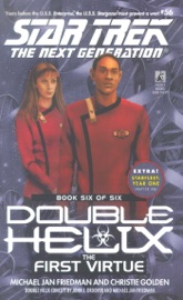 Star Trek: The Next Generation: Double Helix #6: The First Virtue PDF Download