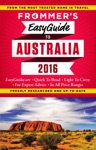 Frommers EasyGuide To Australia 2016