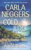 Carla Neggers - Cold Ridge artwork