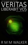 Veritas Liberabit Vos Parts One And Two