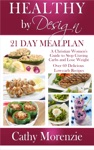 Healthy By Design 21 Day Meal Plan