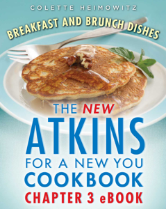 The New Atkins for a New You Breakfast and Brunch Dishes Summary