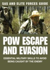 POW Escape And Evasion SAS  Elite Forces Guide
