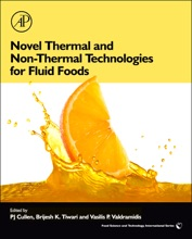 Novel Thermal And Non-Thermal Technologies For Fluid Foods (Enhanced Edition)