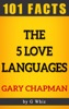The 5 Love Languages – 101 Amazing Facts