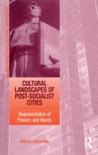 Cultural Landscapes Of Post-Socialist Cities