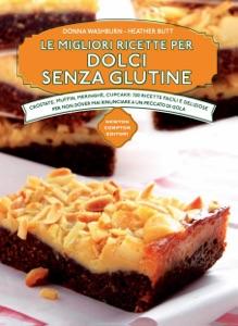 Le migliori ricette per dolci senza glutine da Heather Butt & Donna Washburn Copertina del libro