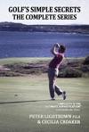 Golfs Simple Secrets The Complete Series